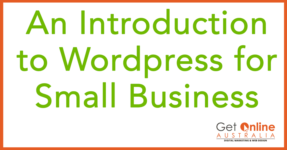 And Introduction to Wordpress for Small Business