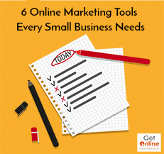 6 Online Marketing Tools Every Small Business Needs - Get Online Australia